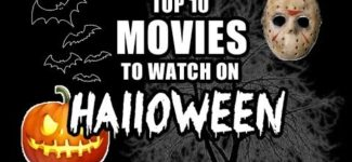 Top 10 Movies to Watch on Halloween
